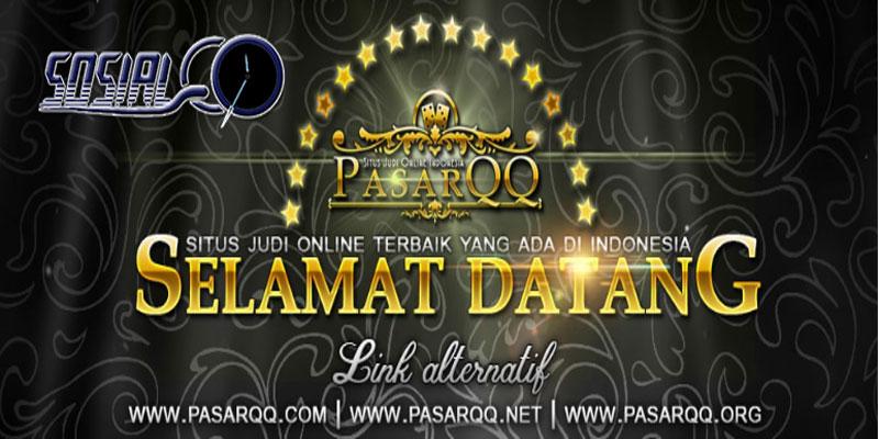 PASARQQ Situs Agen Menyediakan Fasilitas Terbaik Dan Pelayanan Yang Terpercaya